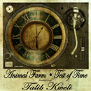 Animal Farm ft. Talib Kweli - Test of Time Artwork
