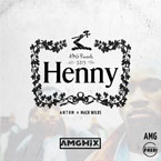 ANTHM - Henny (AMGMix) Artwork