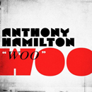 Anthony Hamilton - Woo Artwork