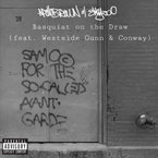 Apollo Brown & Skyzoo - Basquiat On The Draw ft. Westside Gunn & Conway Artwork