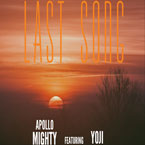 Apollo Mighty ft. Yoji - Last Song Artwork
