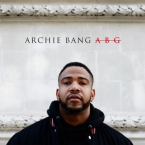 Archie Bang - ABG (Anybody Get It) Artwork