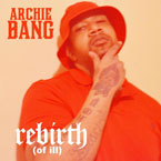 Archie Bang - Rebirth (Of Ill) Artwork
