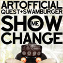 ArtOfficial ft. QuESt & Swamburger - Show Me Change Artwork