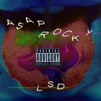 A$AP Rocky - LSD Artwork