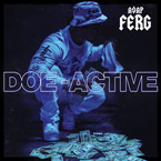 A$AP Ferg - Doe-Active Artwork