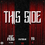 A$AP Ferg ft. YG - This Side Artwork