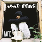 A$AP Ferg - Work Artwork
