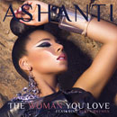Ashanti ft. Busta Rhymes - The Woman You Love Artwork