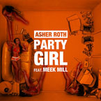 Asher Roth ft. Meek Mill - Party Girl Artwork