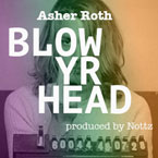 Asher Roth - Blow Yr Head Artwork