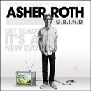 Asher Roth - G.R.I.N.D. (Get Ready It's a New Day) Artwork
