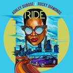 Ashley DuBose ft. Rocky Diamonds - Ride Artwork