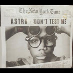 Astro - Don't Test Me Artwork