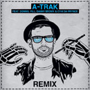 A-Trak ft. Donnis, Pill, Danny Brown &amp; CyHi Da Prynce - Ray Ban Vision (Remix) Artwork