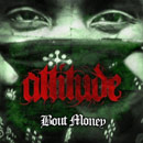 Attitude - &#8216;Bout Money Artwork