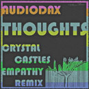 AudioDax - Thoughts (Crystal Castles Remix) Artwork