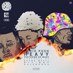Audio Push ft. OG Maco - Heavy Artwork
