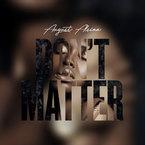 06057-august-alsina-dont-matter