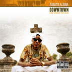 August Alsina ft. Kidd Kidd - Downtown Artwork