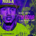 August Alsina ft. Trae Tha Truth &amp; 2Win - I&#8217;m Gone Artwork