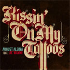 August Alsina ft. Lil Wayne - Kissin' On My Tattoos (Remix) Artwork