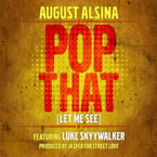 August Alsina - Pop That Artwork