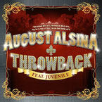 August Alsina ft. Juvenile - Throwback Artwork