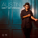 Austin - Can't Get Enough Artwork