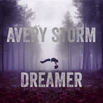 Avery Storm - Dreamer Artwork