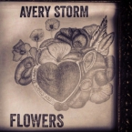 Avery Storm - Flowers Artwork