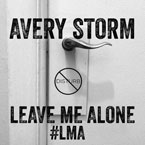 Avery Storm - LMA (Leave Me Alone) Artwork