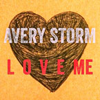 Avery Storm - L O V E ME Artwork