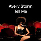 Avery Storm - Tell Me Artwork