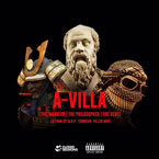A-Villa ft. Lil Fame, Cormega & Killer Mike - The Warrior, the Philosopher & the Rebel Artwork