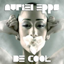 Avriel Epps - Be Cool Artwork