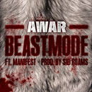 AWAR ft. Manifest - Beastmode Artwork