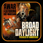 AWAR ft. Roc Marciano - Broad Daylight Artwork