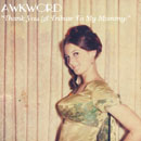 AWKWORD - A Tribute to My Mommy Artwork