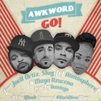 AWKWORD ft. Joell Ortiz, Slug (of Atmosphere) & Maya Azucena - Go! Artwork