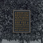 AWKWORD ft. SoulStice, Ess Vee &amp; CuzOH! Black - Requiem Artwork
