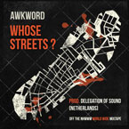 AWKWORD - Whose Streets? Artwork
