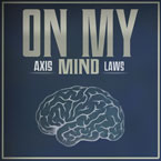 Axis ft. Laws & Traumah - On My Mind Artwork