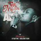 AZ x Statik Selektah - We Movin Artwork