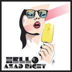 Azad Right - Hello Artwork