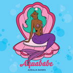 Azealia Banks - Aquababe Artwork