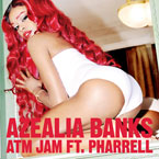 Azealia Banks ft. Pharrell Williams - ATM Jam Artwork