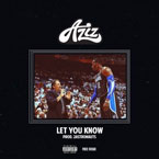 Aziz - Let You Know Artwork