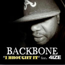 Backbone ft. 4-Ize - I Brought It Here Artwork