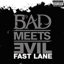 Bad Meets Evil - Fast Lane Artwork